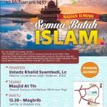 """INFO Kajian & BuBer, """"Semua Butuh ISLAM"""" Ust. Khalid Syamhudi, Lc."""