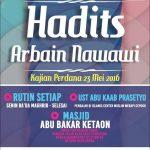 "Jadwal Kajian Rutin, ""Syarah Hadits Arba'in Nawawi"" Ustadz Abu Kaab Prasetyo, Masjid Abu Bakar, Ketaon Banyudono"