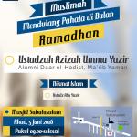 """Info Kajian Muslimah, """"Muslimah Mendulang Pahala di Bulan Ramadhan"""" Ustadzah Azizah Ummu Yasir (Ahad, 5 Juni 2016)"""