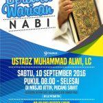 """Kajian Ilmiyah """"Berburu warisan Nabi"""" – Bersama Ustadz Muhammad Alwi, Lc"""
