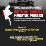 """Tabligh Akbar, """"Mengetuk Peduliku Untukmu ROHINGNYA"""" Ustadz Abu Zubair Al Hawary, Lc (Surakarta, Ahad 11 Desember 2016)"""