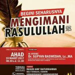 "Tabligh Akbar, ""Beginilah Mengimani Rasulullah"" Ustadz DR. Sufyan Basweidan (Karanganyar, Ahad 19 Maret )"