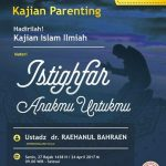 Kajian Parenting Bersama Ustadz dr.Raehanul Bahraen