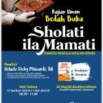 """Download Rekaman (Audio) Kajian Umum Bedah Buku """"Sholati Ila Mamati (Rahasia Menjaga Hafalan Al-Qur'an)"""", bersama Ustadz Dicky Miswardi, BA."""