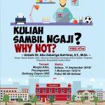 "Download Rekaman Kajian TalkShow Spesial 1 Muharram ""Kuliah Sambil Ngaji"", Why Not ? – Bersama Ustadz Abu Zakariya Sutrisno, M. Sc., PhD"