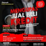 "Download Rekaman Kajian (Audio) Dauroh Fiqh Muamalah ""Jual Beli Kredit, Hukum dan Kode Etiknya dalam Islam"" Bersama Ustadz Aris Munandar, M.P.I"